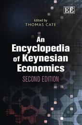 An Encyclopedia of Keynesian Economics, Second edition