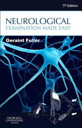 Neurological Examination Made Easy E-Book: Edition 5