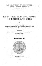 The Principles of Mushroom Growing and Mushroom Spawn Making