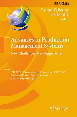 Advances in Production Management Systems  New Challenges  New Approaches