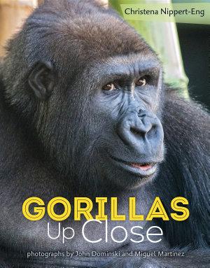 Gorillas Up Close PDF