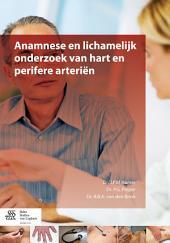 Anamnese en lichamelijk onderzoek van hart en perifere arteriën