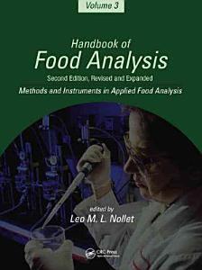 Handbook of Food Analysis  Methods and instruments in applied food analysis