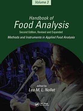 Handbook of Food Analysis  Methods and instruments in applied food analysis PDF