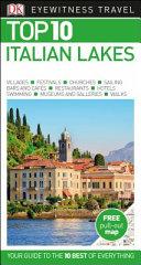 Italian Lakes   DK Top 10 Eye Witness Travel Guide