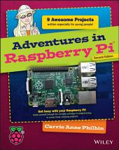 Adventures in Raspberry Pi: Edition 2