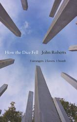 How The Dice Fell Book PDF