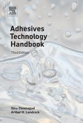 Adhesives Technology Handbook: Edition 3