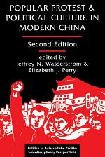 Popular Protest And Political Culture In Modern China
