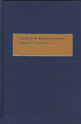 Intelligent Management Support Systems