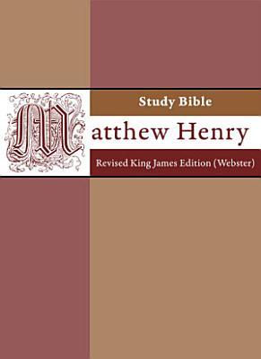 Matthew Henry Study Bible   Revised King James Version