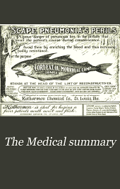 The Medical Summary: A Monthly Journal of Practical Medicine, New Preparations, Volume 37