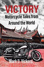 Victory—Motorcycle Tales from Around the World