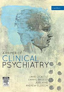 A Primer of Clinical Psychiatry PDF