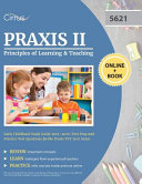 Praxis II Principles of Learning and Teaching Early Childhood Study Guide 2019-2020