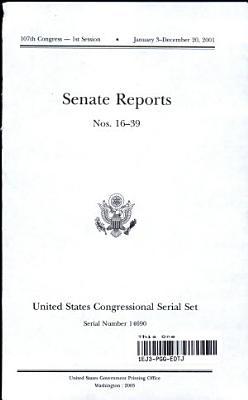 United States Congressional Serial Set  Serial No  14690  Senate Reports Nos  16 39