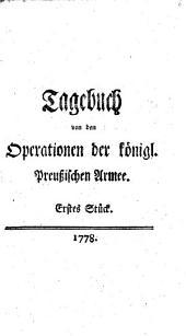 Tagebuch von den Operationen der königl. Preußischen Armee: Band 1
