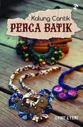 Kalung Cantik Perca Batik