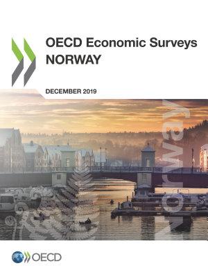 OECD Economic Surveys  Norway 2019 PDF