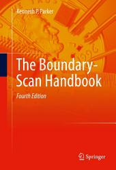 The Boundary-Scan Handbook: Edition 4