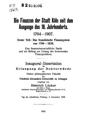Die Finanzen der Stadt Koln seit dem Ausgange des 18  Jahrhunderts  1794 1907