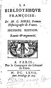 La bibliothèque françoise de M. C. Sorel, premier historiographe de France