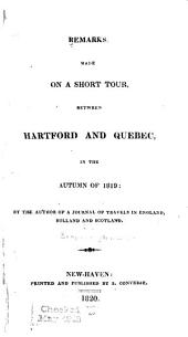 Remarks, Made on a Short Tour: Between Hartford and Quebec, in the Autumn of 1819