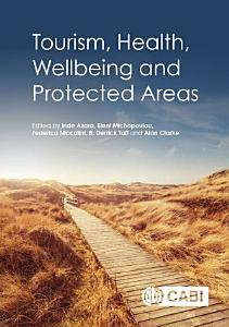 Tourism  Health  Wellbeing and Protected Areas PDF
