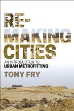 Remaking Cities