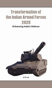 Transformation of the Indian Armed Forces  2025 PDF