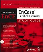 EnCase Computer Forensics: The Official EnCE
