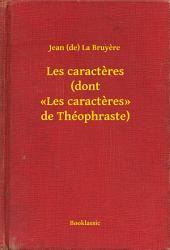 Les caracteres (dont «Les caracteres» de Théophraste)