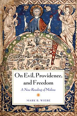On Evil  Providence  and Freedom