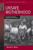 Unsafe Motherhood PDF