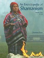 An Encyclopedia of Shamanism Volume 1