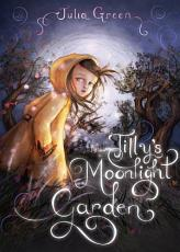 Tilly s Moonlight Garden PDF
