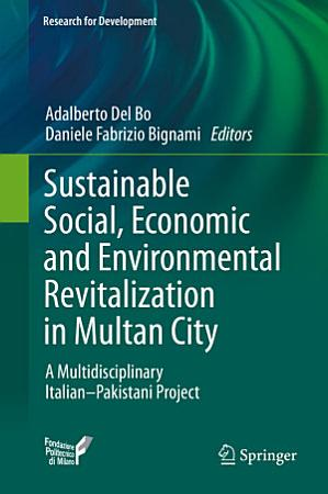 Sustainable Social  Economic and Environmental Revitalization in Multan City PDF
