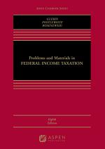 Problems and Materials in Federal Income Taxation