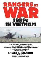 Rangers at War: LRRPs in Vietnam