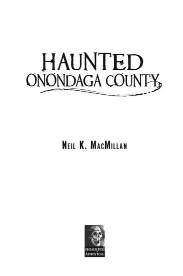 Haunted Onondaga County PDF