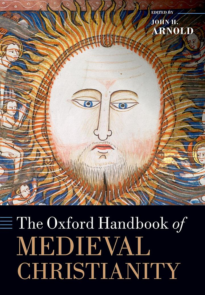 The Oxford Handbook of Medieval Christianity