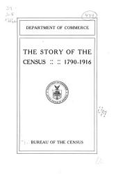 The Story Of The Census 1790 1916 Book PDF