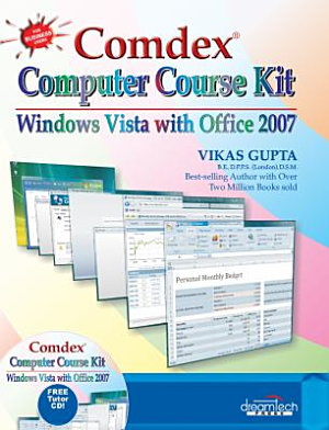 Comdex Computer Course Kit  Windows Vista With Office 2007  With Cd  PDF