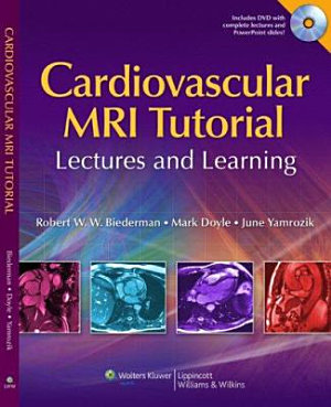 The Cardiovascular MRI Tutorial