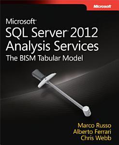 Microsoft   SQL Server   2012 Analysis Services  The BISM Tabular Model PDF