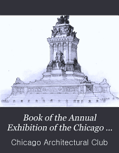 Book of the Annual Exhibition of the Chicago Architectural Club