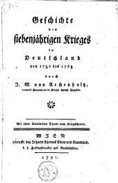 Geschichte des siebenjährigen Krieges in Deutschland: von 1756 bis 1763 ; mit einer illuminirten Charte vom Kriegstheater