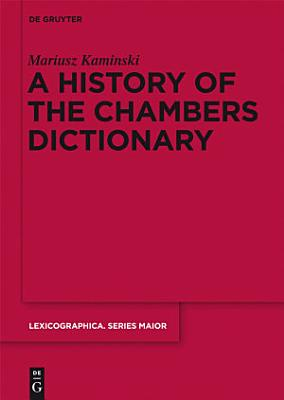 A History of the Chambers Dictionary PDF