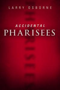Accidental Pharisees Book