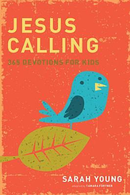 Jesus Calling  365 Devotions For Kids PDF